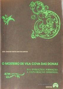 O Mosteiro de Vila Cova das Donas