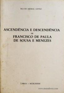 Ascendências e Descendências de Francisco de Paula de Sousa e Menezes