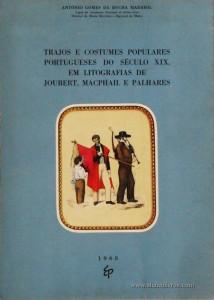 Trajos e Costumes Populares Portugueses do Século XIX em Litografias de Joubert, Macphail e Palhares