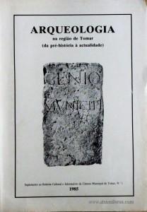 Arqueologia na Região de Tomar(Da Pré-História à Actualidade)