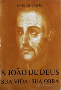 S.João de Deus «Sua Vida . Sua Obra»