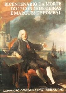 Bicenteránio da Morte do 1.º Conde de Oeiras e Marqês de Pombal