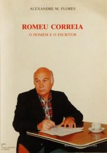 Romeu Correia «O Homem e o Escritor»