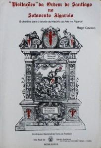"""""""Visitações"""" da Ordem de Santiago no Sotavento Algarvio"""