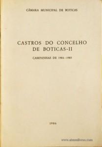 Cstros do Concelho de Boticas - II «Campanhas de 1984-1985»