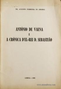 António de Vaena e a Crónica D'El-Rei D.Sebastião