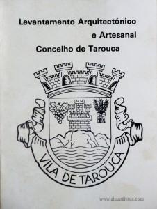 Levantamento Arquitectónico e Artesanal Concelho de Tarouca