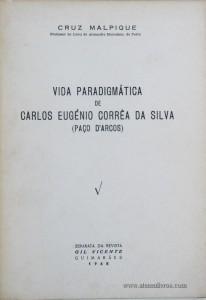 Vida Paradigmática de Carlos Eugénio Corrêa da Silva(Paço D'Arcos)