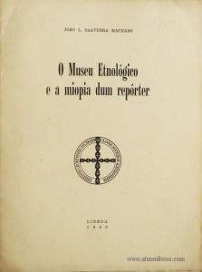 O Museu Etnológico e a miopia dum Repórter