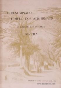 O Denominado Túmulo dos Dois Irmãos(O Lendário e o Histórico) Sintra