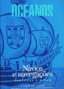 Oceanos - Navios e Navegações - Portugal e o Mar