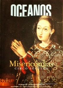 Oceanos - Misericórdias - Cinco Séculos