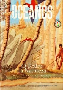 Oceanos - O Teatro da Natureza Maximiliano no Brasil