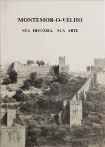 Montemor-o-Velho «Sua História, Sua Arte»