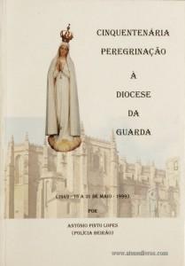 Cinquentenária Peregrinação á Diocese da Guarda
