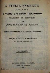 A Biblia Sagrada Contendo o Velho e o Novo Testamento