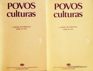 Povos Culturas «A Cidade em Portugal Onde se Vive»