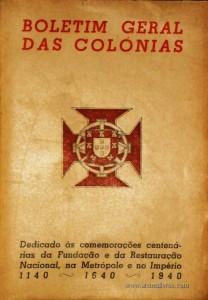 Comemoração Centenárias da Fundação e da Restauração Nacional, na Metrópole eno Império 1140 - 1640 - 1940