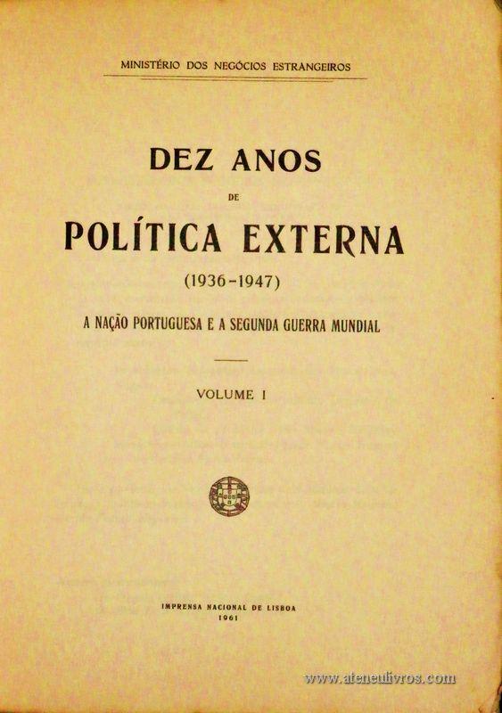 Dez Anos de Política Externa