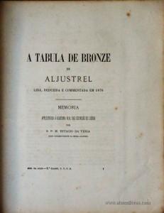 A Tabula de Bronze de Aljustrel Lida , Deduzida e Commentada em 1876