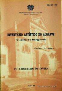 Inventário Artístico do Algarve - A Talha e a Imaginára - IV - Concelho de Tavira