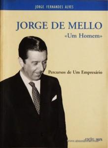 Jorge de Mello «Um Homem»