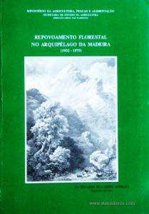 Repovoamento Florestal no Arquipélago da Madeira (1952 - 1975)