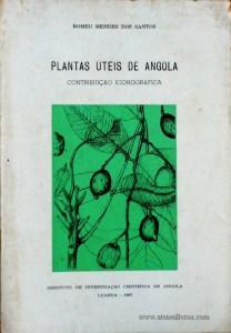 Plantas Uteis de Angola -  Contribuição Iconográfica