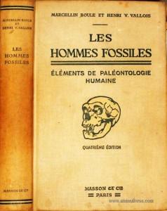 Les Hommes Fossilles « Éléments de Paléontologie Humaine»