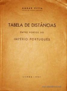 Tabela de Distâncias Entre Portos do Império Português «€25.00»