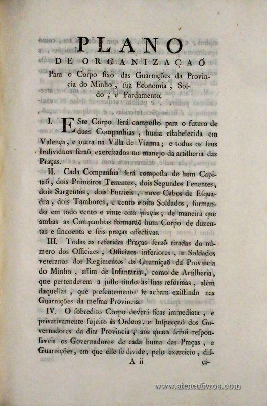 Plano de Organização para o Corpo fixo das Guarnições da Província do Minho, sua Economia, Soldo, e Fardamento…Palácio de Queluz Lisboa 1796 / 6 págs. - «€30.00»