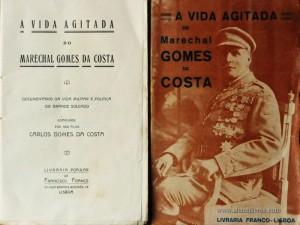 A Vida Agitada do Marechal Gomes da Costa