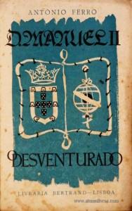 D. Manuel II «O Desventurado»