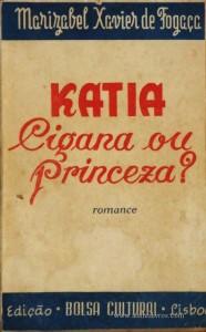 Katia Cigana ou Princesa? «€25.00»