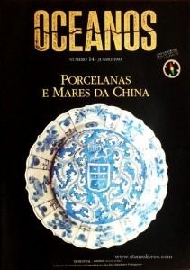 Oceanos «Porcelanas e Mares da China» nº14 - Comissão Nacional Para as Comemorações dos Descobrimentos Portugueses - Lisboa - Abril - 1993 - «€45.00»