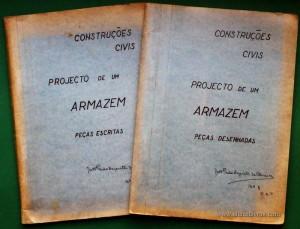 Projecto de um Armazém de Mercadorias «Peças Escritas» « Peças Desenhadas»