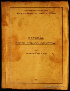 Projecto do Porto Franco Industrial de Setúbal