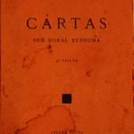 M. Teixeira Gomes – Agosto Azul - «Seara Nova» - Lisboa – 1930. Desc. 233 Pág. / 19 cm x 13 cm / Br. «€5.00»