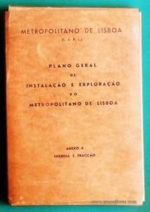 """Plano Geral de Instalação e Exploração do """"Metropolitano de Lisboa"""""""