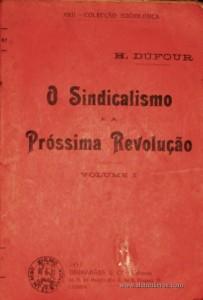 O Sindicalismo e a Próssima Revolução