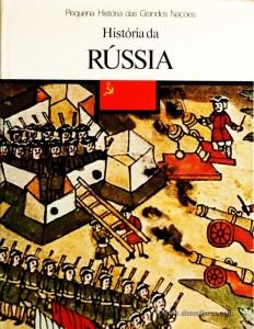 Konstantin Von Grunwald – História da Rússia - Pequena História de Grandes Nações – Círculo de Leitores – Lisboa – 1979. Desc. 125 pág. / 26 cm x 19,5 cm / E. Ilust. «€5.00»