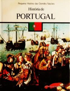 José Hermano Saraiva – História da Portugal - Pequena História de Grandes Nações – Círculo de Leitores – Lisboa – 1979. Desc. 124 pág. / 26 cm x 19,5 cm / E. Ilust. «€5.00»