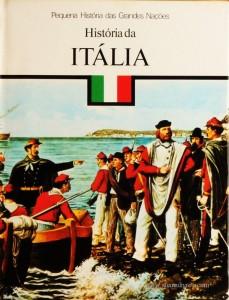 Ruggiero Romano – História da Itália - Pequena História de Grandes Nações – Círculo de Leitores – Lisboa – 1980. Desc. 124 pág. / 26 cm x 19,5 cm / E. Ilust. «€5.00»
