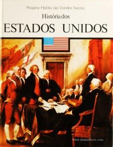 Otto Zierer – História dos Estados Unidos - Pequena História de Grandes Nações – Círculo de Leitores – Lisboa – 1980. Desc. 126 pág. / 26 cm x 19,5 cm / E. Ilust. «€5.00»
