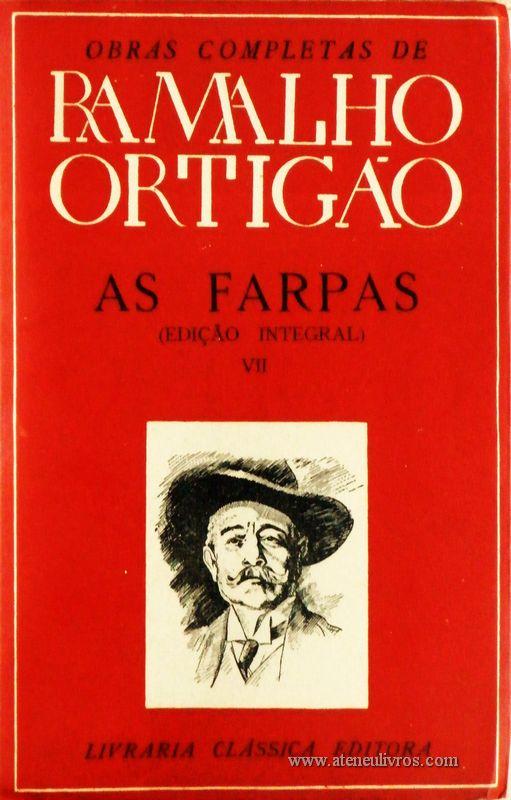 Ramalho Ortigão – As Farpas – VII – Livraria Clássica Editora - «€10.00»