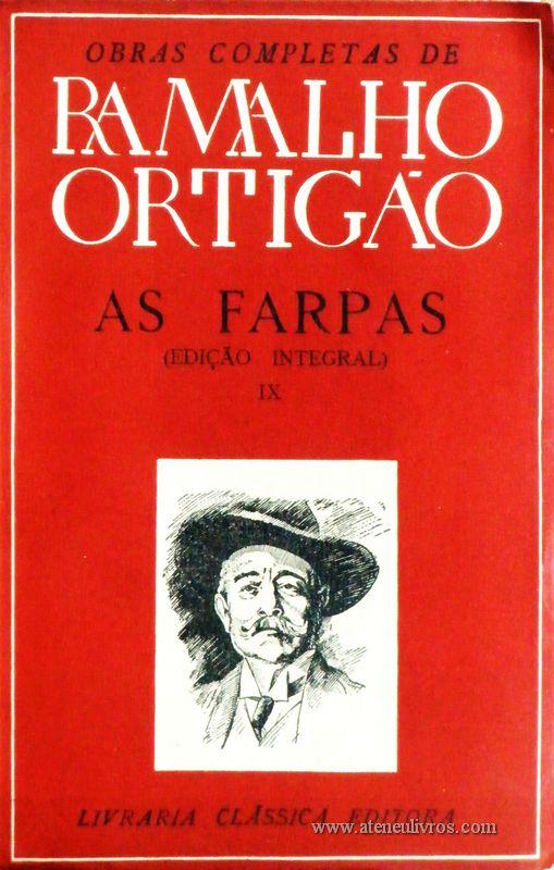 Ramalho Ortigão – As Farpas – IX – Livraria Clássica Editora - «€10.00»
