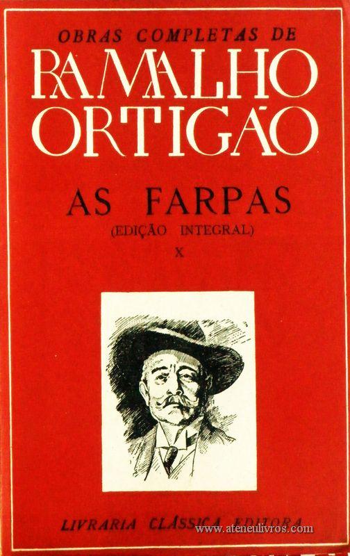 Ramalho Ortigão – As Farpas – X – Livraria Clássica Editora - «€10.00»