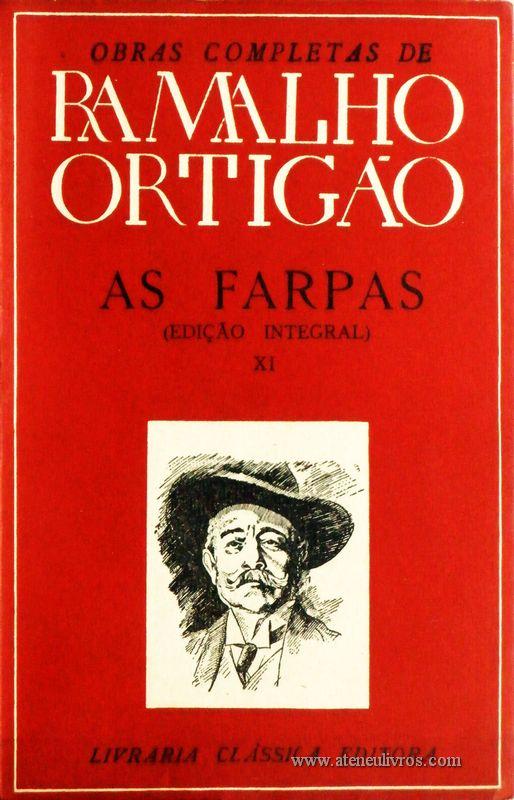 Ramalho Ortigão – As Farpas – XI – Livraria Clássica Editora - «€10.00»