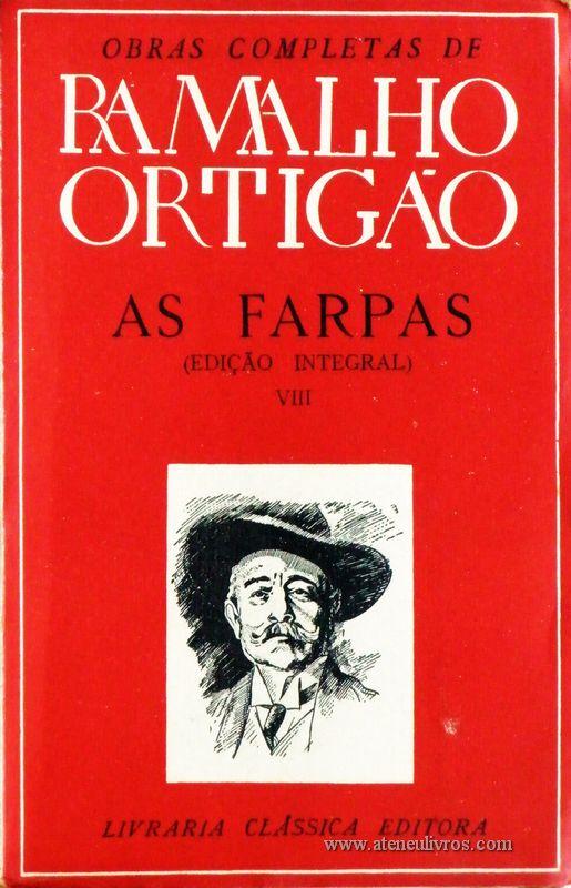 Ramalho Ortigão – As Farpas – VIII – Livraria Clássica Editora - «€10.00»