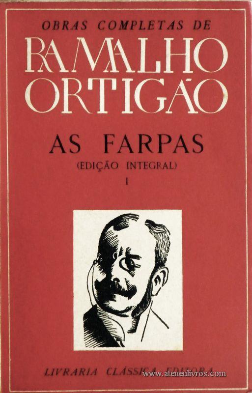 Ramalho Ortigão – As Farpas – I – Livraria Clássica Editora - «€10.00»
